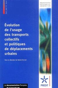 Patrick Bonnel et Isabelle Cabanne - Evolution de l'usage des transports collectifs et politiques de déplacements urbains.