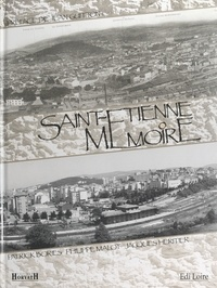 Patrick Bories et Philippe Malot - Saint-Étienne mémoire.