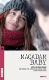 Patrick Bossard - Macadam baby (scénario du film).