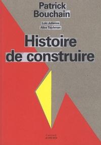 Patrick Bouchain - Histoire de construire.