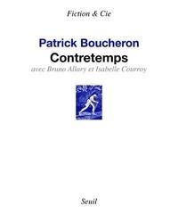 Patrick Boucheron - Contretemps. 1 CD audio
