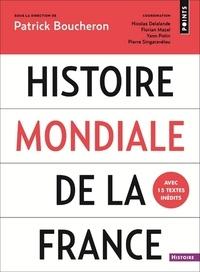 Télécharger des fichiers ebook pour mobile Histoire mondiale de la France en francais FB2 iBook par Patrick Boucheron