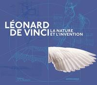 Patrick Boucheron et Claudio Giorgione - Léonard de Vinci - La nature et l'invention.