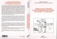 Patrick Bouchet - Afrique francophone et développement du sport : du mythe à la réalité ?.