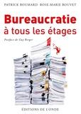 Patrick Boumard - Bureaucratie à tous les étages.