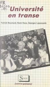 Patrick Boumard et Remi Hess - L'université en transe.