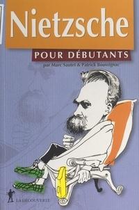 Patrick Boussignac et Marc Sautet - Nietzsche.