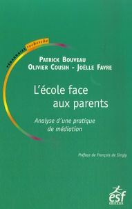 L'école face aux parents- Analyse d'une pratique de médiation - Patrick Bouveau | Showmesound.org