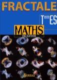 Patrick Brabant et Gabriel Boissière - Mathématiques Terminale ES.