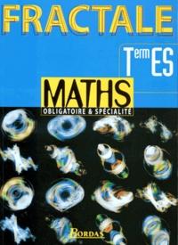 Patrick Brabant et Gabriel Boissière - Maths, 1re ES - Obligatoire & spécialité.