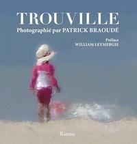 Patrick Braoudé - Trouville photographié par Patrick Braoudé.