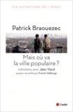 Patrick Braouezec - Mais où va la ville populaire ?.
