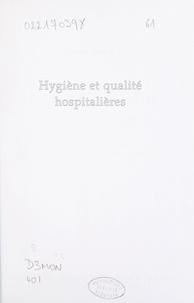 Patrick Breack - Hygiène et qualité hospitalières - Évaluation et accréditation des structures et des procédures de soins.