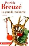 Patrick Breuzé - La grande avalanche.