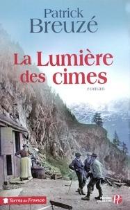 Patrick Breuzé - La lumière des cimes.