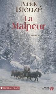 Patrick Breuzé - La malpeur.