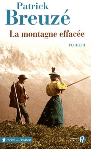 La montagne effacée Edition en gros caractères - Patrick Breuzé