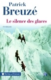 Patrick Breuzé - Le silence des glaces.