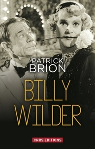 Patrick Brion - Billy Wilder.