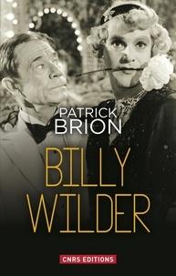 Patrick Brion - Billy Wilder.