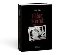 Patrick Brion - Cinéma de minuit - 40 ans - 2 000 films.