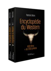 Patrick Brion - Encyclopédie du Western 1903-2014 - Coffret en 2 volumes : Encyclopédie du Western 1903-1955 ; Encyclopédie du Western 1956-2014.
