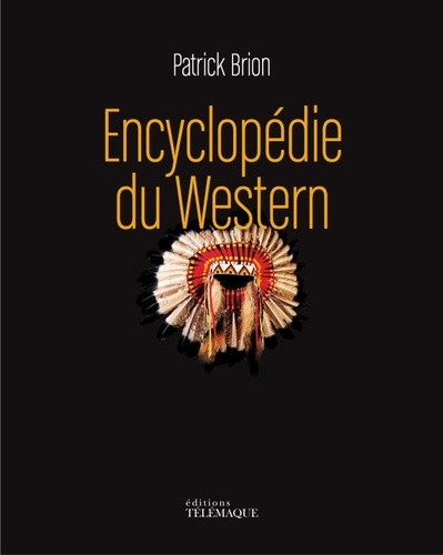 Patrick Brion - Encyclopédie du western.
