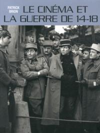 Patrick Brion - Le cinéma et la guerre de 14-18.
