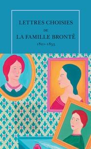 Histoiresdenlire.be Lettres choisies de la famille Brontë - 1821-1855 Image