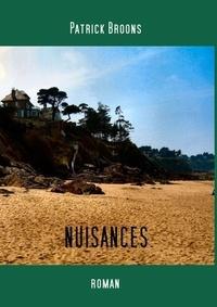 Patrick Broons - Nuisances.