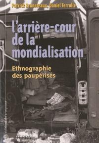 Patrick Bruneteaux et Daniel Terrolle - L'arrière-cour de la mondialisation - Ethnographie des paupérisés.