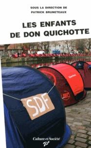 Patrick Bruneteaux - Les Enfants de Don Quichotte - Sociologie d'une improbable mobilisation nationale.