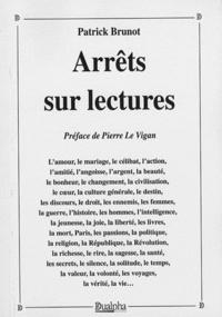 Patrick Brunot - Arrêts sur lectures.