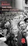 Patrick Buisson - 1940-1945, années érotiques - Tome 2, De la Grande Prostituée à la revanche des mâles.