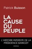 Patrick Buisson - La cause du peuple.