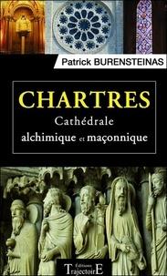 Chartres - Cathédrale alchimique et maçonnique.pdf