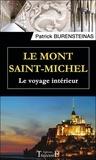Patrick Burensteinas - Le Mont Saint-Michel - Le voyage intérieur.