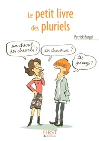 Patrick Burgel - Le petit livre des pluriels.