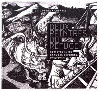 Patrick Cabanel - Deux peintres du Refuge - Artistes juifs dans les Cévennes, 1942-1944.