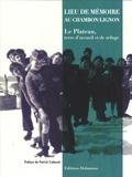 Patrick Cabanel - Lieu de mémoire au Chambon-sur-Lignon - Le Plateau, terre d'accueil et de refuge.