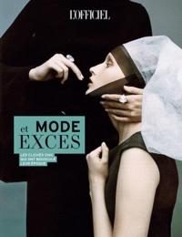 Patrick Cabasset - Mode et excès - Les clichés chic qui ont bousculé leur époque.