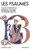 Patrick Calame et Frank Lalou - Les Psaumes.
