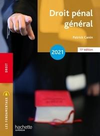 Patrick Canin - Fondamentaux - Droit pénal général 2021.