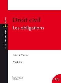 Patrick Canin - Les Fondamentaux - Droit civil : Les obligations.