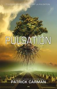 Patrick Carman - Série Pulsation  : Pulsation.