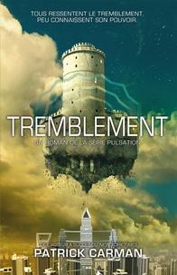 Patrick Carman - Série Pulsation  : Tremblement.