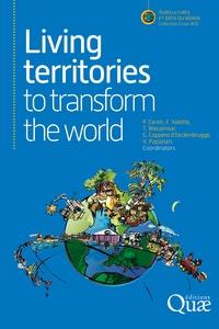 Patrick Caron et Elodie Valette - Living territories to transform the world.