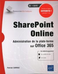 SharePoint Online- Administration de la plate-forme sur Office 365 - Patrick Carraz |