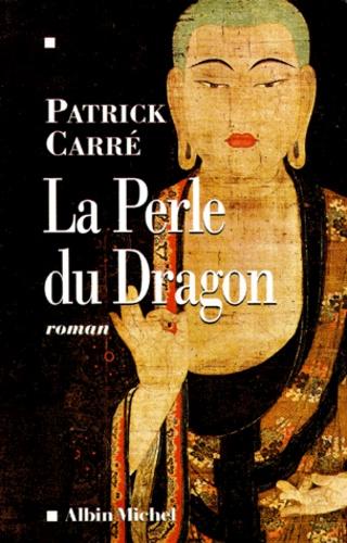 La perle du dragon