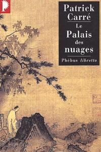 Patrick Carré - Le palais des nuages.